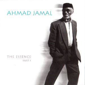 Ahmad Jamal / The Essence Part 1
