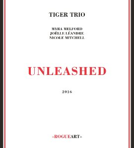 Tiger Trio / Unleashed (DIGI-PAK)