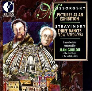 Jean Guillou / Mussorgsky : Pictures at an Exhibition & Stravinsky: Petrouchka - Organ Transcription
