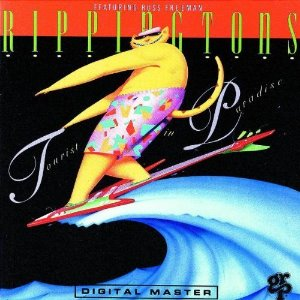 Rippingtons (Featuring Russ Freeman) / Tourist In Paradise