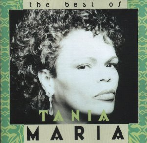 Tania Maria / The Best Of Tania Maria