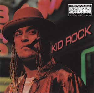 Kid Rock / Devil Without A Cause