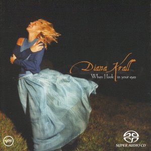 Diana Krall / When I Look In Your Eyes (SACD)