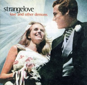 Strangelove / Love And Other Demons (홍보용)