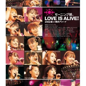 [DVD] Morning Musume / LOVE IS ALIVE!2002夏 at 横浜アリーナ