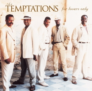 Temptations / For Lovers Only