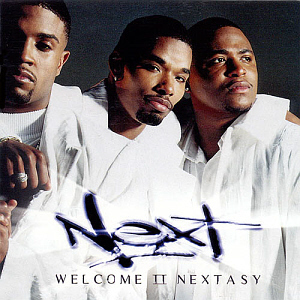 Next / Welcome 2 Nextasy