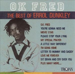Errol Dunkley / OK Fred - The Best of Errol Dunkley