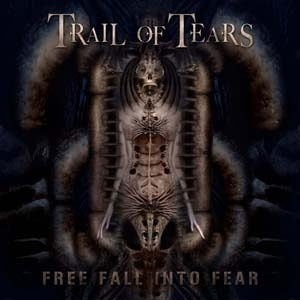 Trail Of Tears ‎/ Free Fall Into Fear