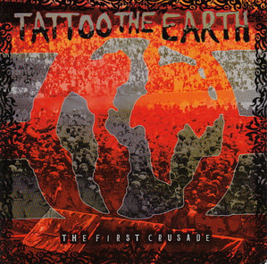 V.A. / Tattoo The Earth: The First Crusade