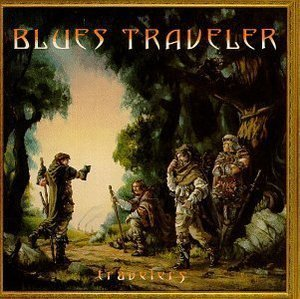 Blues Traveler / Travelers & Thieves