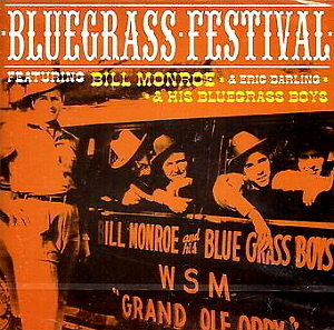 Bill Monroe & His Bluegrass Boys / Bluegrass Festival