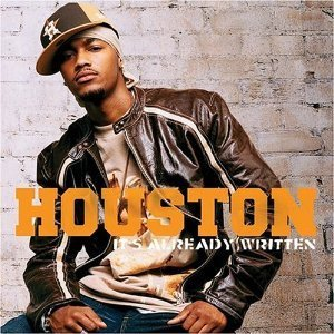 Houston / It's Already Written (미개봉)