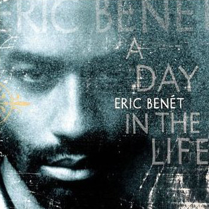 Eric Benet / A Day In The Life (미개봉)