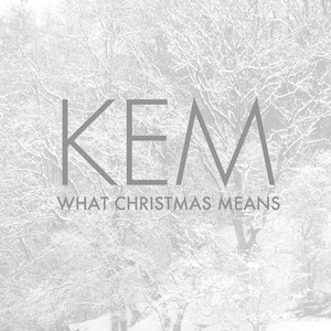 Kem / What Christmas Means (미개봉)