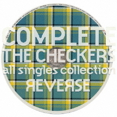 The Checkers / COMPLETE THE CHECKERS all singles collection REVERSE (2CD)
