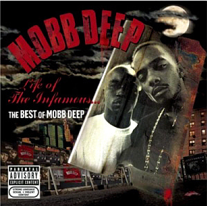 Mobb Deep / Life Of The Infamous: Best Of Mobb Deep (미개봉)