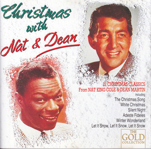 Nat King Cole & Dean Martin / Christmas With Nat & Dean