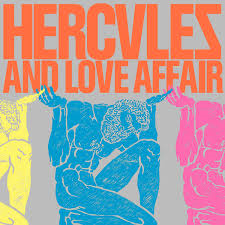 Hercules & Love Affair / Hercules & Love Affair
