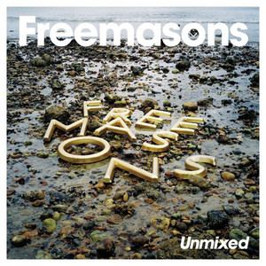 Freemasons / Unmixed