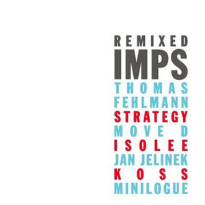 IMPS / Remixed