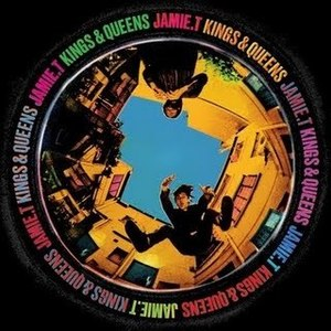 Jamie T. / Kings And Queens