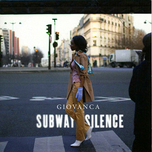 Giovanca / Subway Silence (+3 Bonus Tracks) (DIGI-PAK)