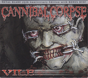 Cannibal Corpse / Vile (Metal Blade 25th Anniversary Edition, CD+DVD)