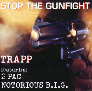 Trapp (feat. 2Pac, Notorious BIG) / Stop The Gunfight (CLEAN VERSION) (미개봉)