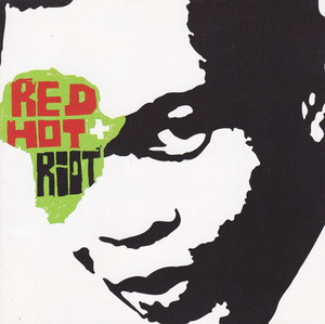 V.A. / Red Hot + Riot: The Music and Spirit of Fela Kuti