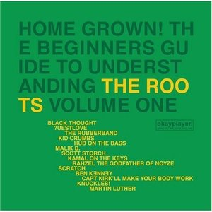 The Roots / Home Grown! The Beginners Guide To Understanding The Roots Vol. 1 (미개봉)