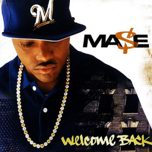Mase / Welcome Back (미개봉)