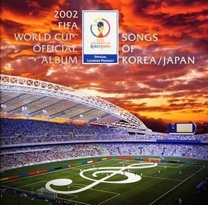 V.A. / 2002 FIFA World Cup Official Album