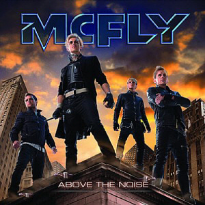 Mcfly / Above The Noise (미개봉)