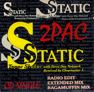 "2Pac / Static ""Tupac with Force One Network"" (SINGLE)"